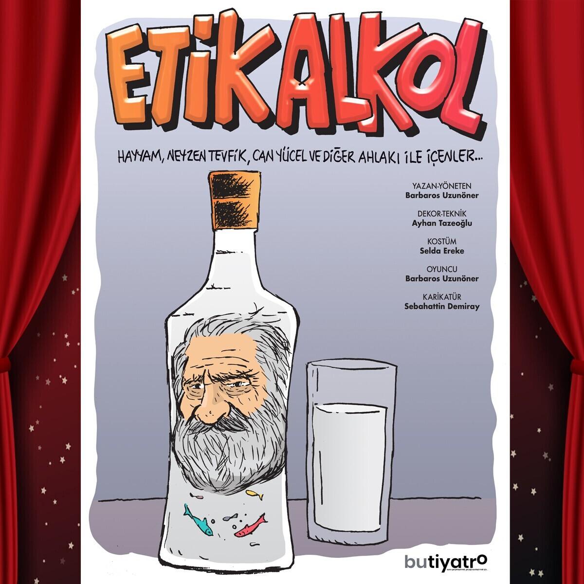 'Etik Alkol' Tiyatro Bileti