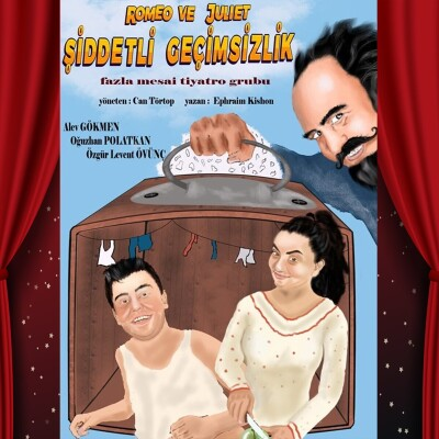 'Romeo ve Juliet: Şiddetli Geçimsizlik' Tiyatro Oyunu Bileti
