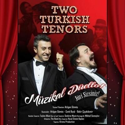 'Two Turkish Tenors' Müzikal Tiyatro Oyunu Bileti