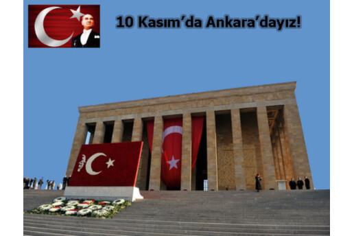 10 Kasim Da Atamizi Anmaya Ankara Ya Gidiyoruz Gunubirlik