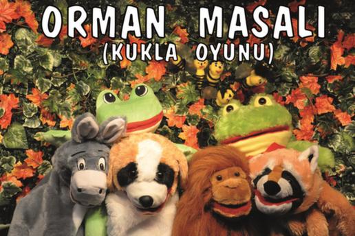Gösteri Sanatları Merkezi'nden Orman Masalı Adlı Çocuk Tiyatro Oyununa Bilet (Kukla & Drama Atölyesi Hediyeli)