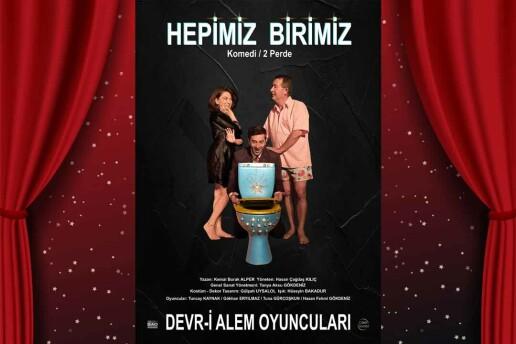 'Hepimiz Birimiz' Tiyatro Oyunu Bileti