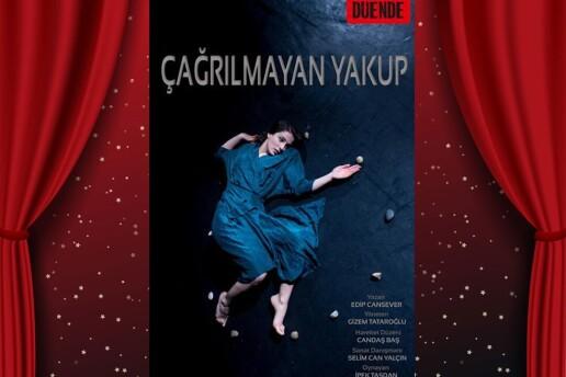 'Çağrılmayan Yakup' Tiyatro Bileti