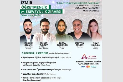 19 Nisan Sertifikalı İzmir Öğretmenlik ve Ebeveynlik Zirvesi Katılım Bileti