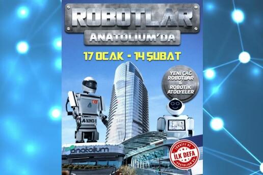 17 Ocak - 14 Şubat 'Robotlar Anatoliumda' Giriş Bileti