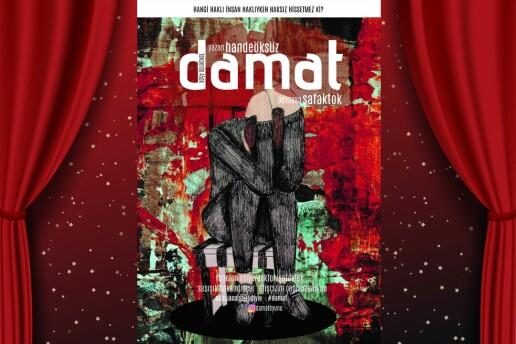 'Damat' Tiyatro Oyunu Bileti