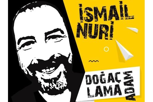 'Doğaçlama Adam' İsmail Nuri Tek Kişilik Stand-Up Gösterisi Giriş Bileti