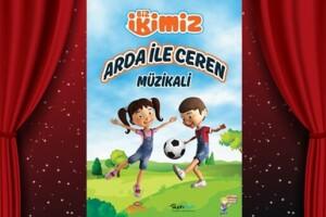 Biz İkimiz'in Minik Kahramanları 'Arda ile Ceren Müzikali' Tiyatro Oyunu Bileti