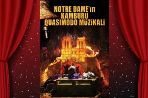 Notre Dame - Quasimodo Müzikali