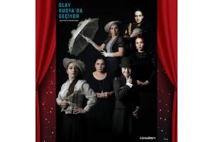 'Olay Rusya'da Geçiyor' Tiyatro Oyunu Bileti