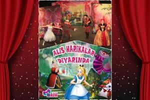 'Alis Harikalar Diyarında' Çocuk Tiyatro Oyunu Bileti