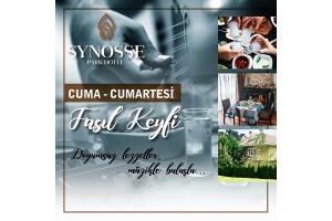 Synosse Park Hotel'de Cuma ve Cumartesi Enfes Lezzetlerle Fasıl Keyfi
