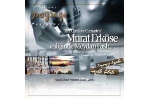 Kalamış Paysage Restaurant'ta Her Cuma ve Cumartesi Murat Erköse Eşliğinde Meyhane Fasıl Gecesi