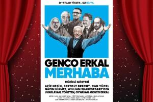 Genco Erkal 'Merhaba' Müzikli Gösteri Tiyatro Bileti