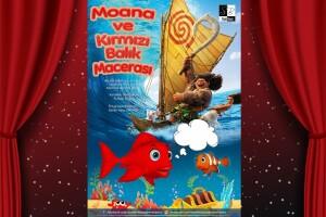 Moana ve Kırmızı Balık Macerası