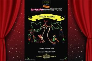 'İyilik Takımı' Çocuk Tiyatro Oyunu Bileti