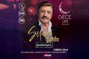 Gece Life Nakkaştepe'de 1 Kasım Selami Şahin Sahnesi & Akşam Yemeği