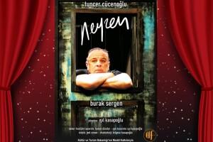 Burak Sergen'in Oynadığı 'Neyzen' Tiyatro Oyunu Bileti