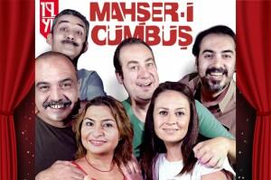 'Mahşer-i Cümbüş' Tiyatro Oyunu Bileti