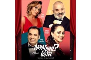 Ünlü Oyuncuların Sahne Aldığı 'Hayat Kime Güzel' Tiyatro Oyunu Bileti
