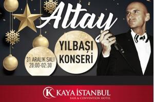 Kaya İstanbul Fair & Convention Hotel'de Altay Eşliğinde Yılbaşı Özel Galası
