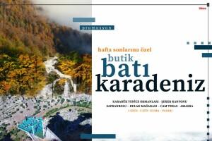 Hafta Sonlarına Özel Ek Bedelsiz 1 Gece 2 Gün Yarım Pansiyon Butik Batı Karadeniz Turu
