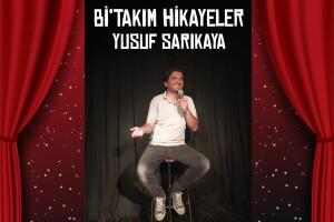 Yusuf Sarıkaya 'Bi'takım Hikayeler' Stand-Up Gösteri Bileti