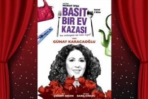 Günay Karacaoğlu'nun Sahnelediği 'Basit Bir Ev Kazası' Tiyatro Oyunu Bileti