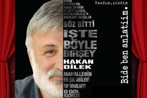 Hakan Dilek 'Bi De Ben Anlatiim' Gösteri Giriş Bileti