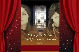 Fikriye ve Latife 'Mustafa Kemal'i Sevdim' Tiyatro Bileti