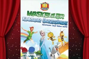 'Maskeliler Karlar Ülkesinde' Müzikli ve Danslı Çocuk Oyunu