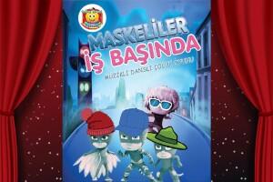 'Maskeliler İş Başında' Çocuk Tiyatro Oyunu Bileti