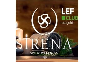 Ataşehir Lef Club Sirena Spa'dan 50 Dk Masaj & Islak Alan Kullanımı