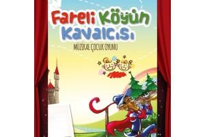 'Fareli Köyün Kavalcısı' Çocuk Tiyatro Bileti