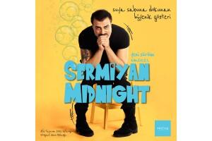Sermiyan Midyat'tan Yeni Gösteri 'Sermiyan Midnight Yeni Sürüm S.M.2021' Gösteri Bileti