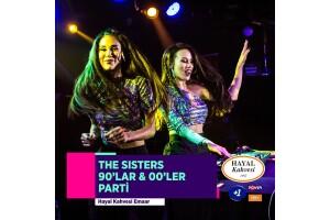 DJ Sisters ile 90'lar Pop Party Hayal Kahvesi Emaar Giriş Bileti