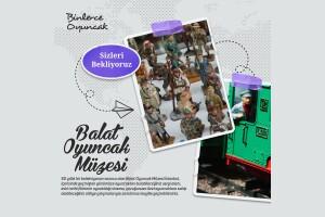 Balat Oyuncak Müzesi'ne Yetişkin, Öğrenci ve Öğretmenlere Özel İndirimli Giriş Bileti